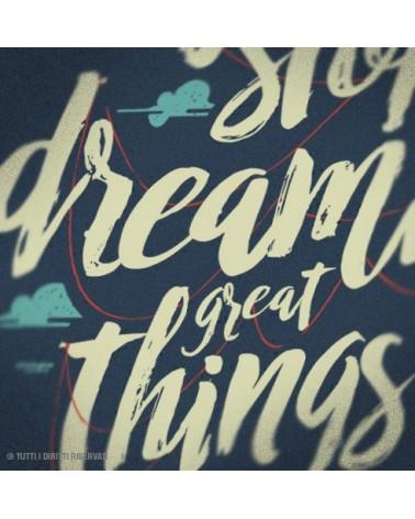 Maglietta Never Stop Dreaming