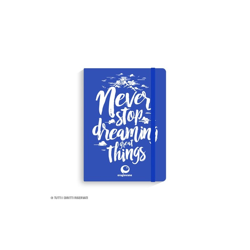 "Taccuino ""Never Stop Dreaming"""